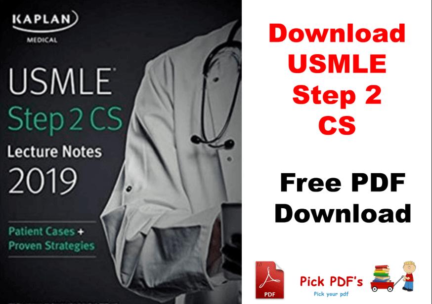 https://pickpdfs.com/usmle-step-2-cs-lecture-notes-2019-patient-cases-proven-strategies-pdf/