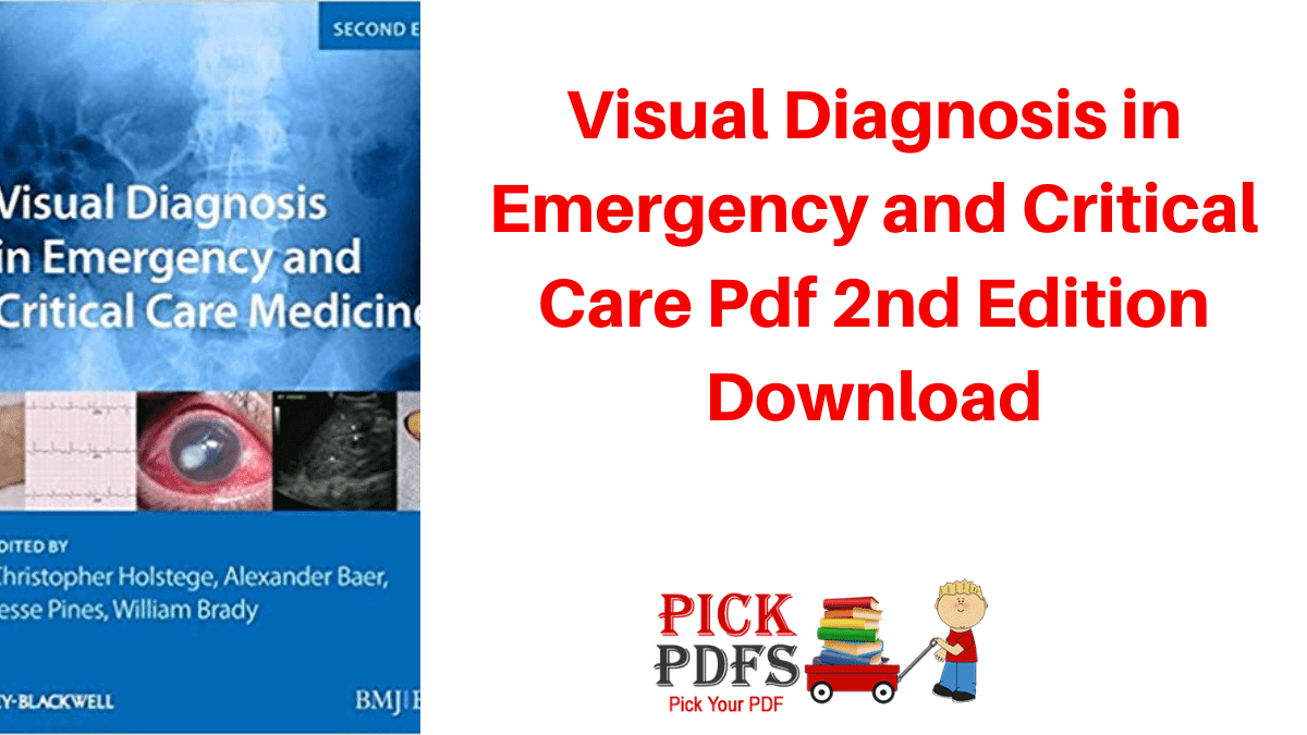 https://pickpdfs.com/visual-diagnosis-in-emergency-and-critical-care-pdf-2nd-edition-download/