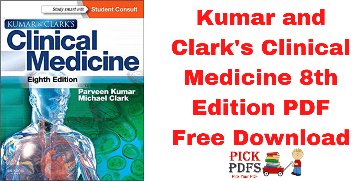 https://pickpdfs.com/kumar-and-clarks-clinical-medicine-8th-edition-pdf-free-download/