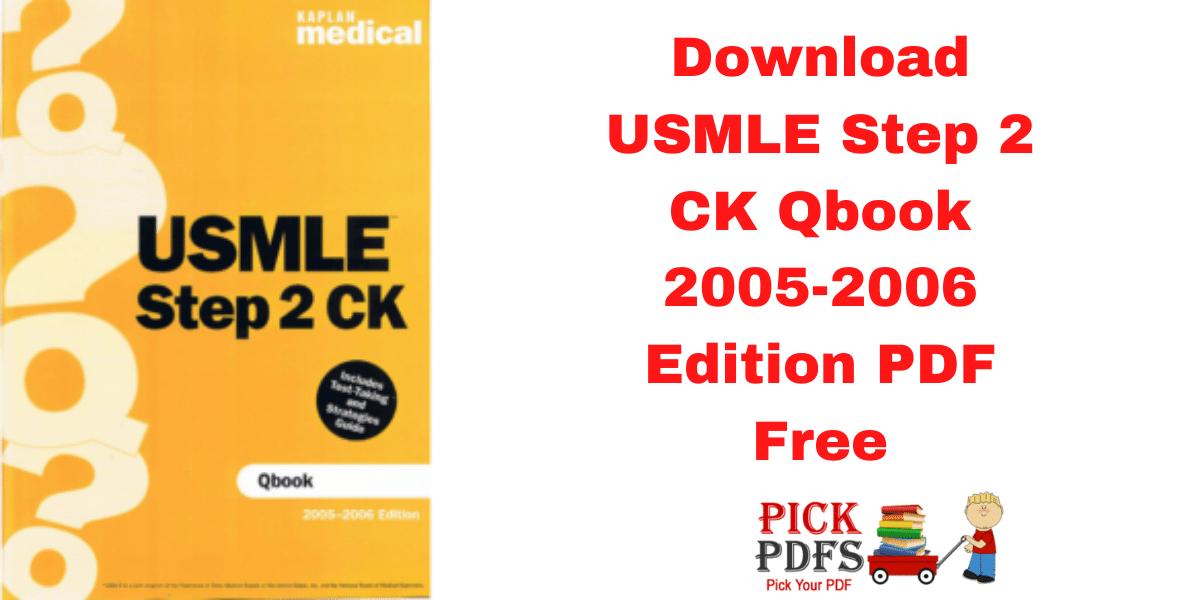 https://pickpdfs.com/download-usmle-step-2-ck-qbook-2005-2006-edition-pdf-free-direct-link/