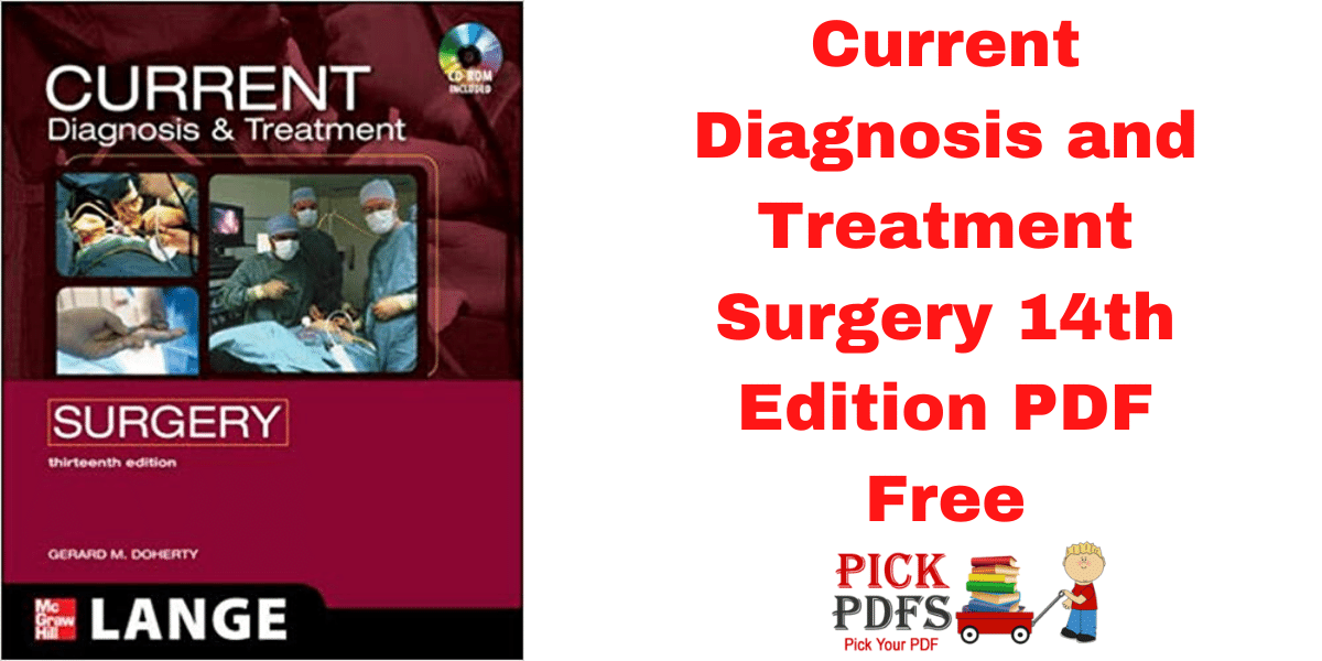 https://pickpdfs.com/current-diagnosis-and-treatment-surgery-14th-edition-pdf-free/