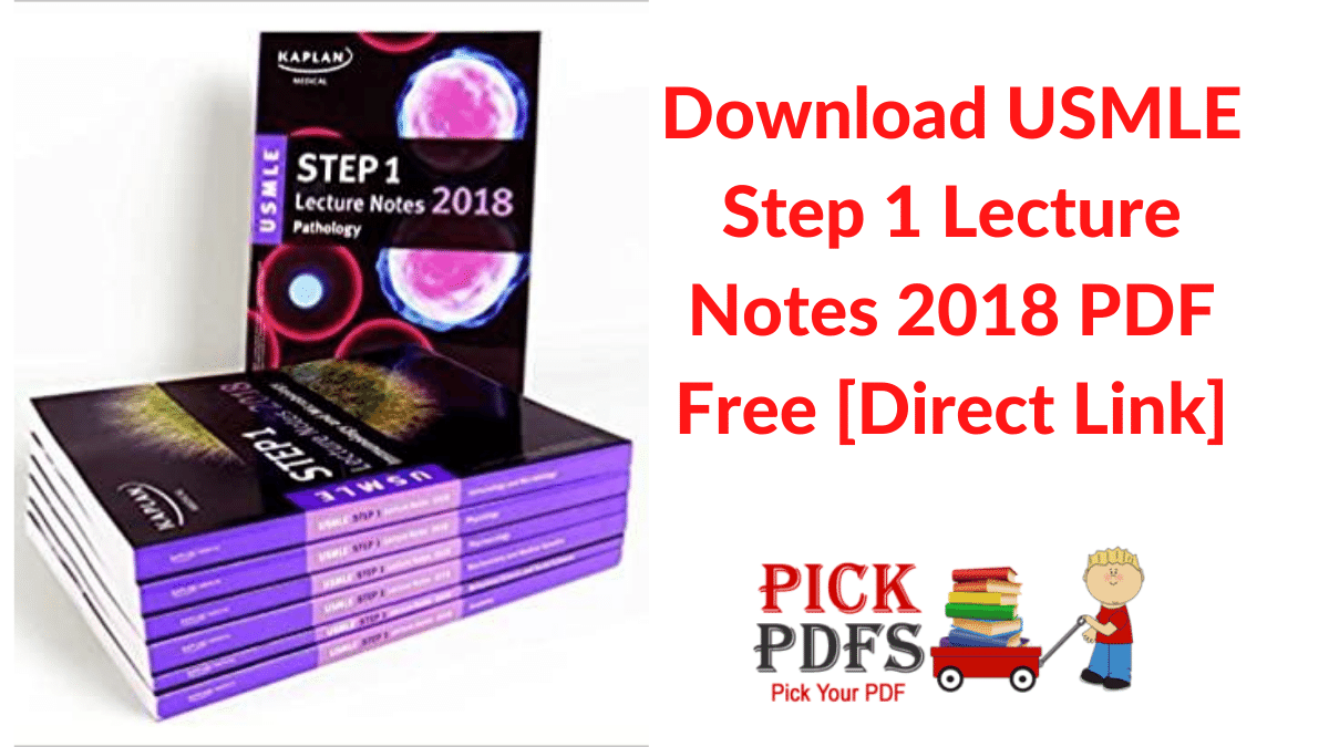 https://pickpdfs.com/download-usmle-step-1-lecture-notes-2018-pdf-free-kaplan-lecture-notes-direct-link/