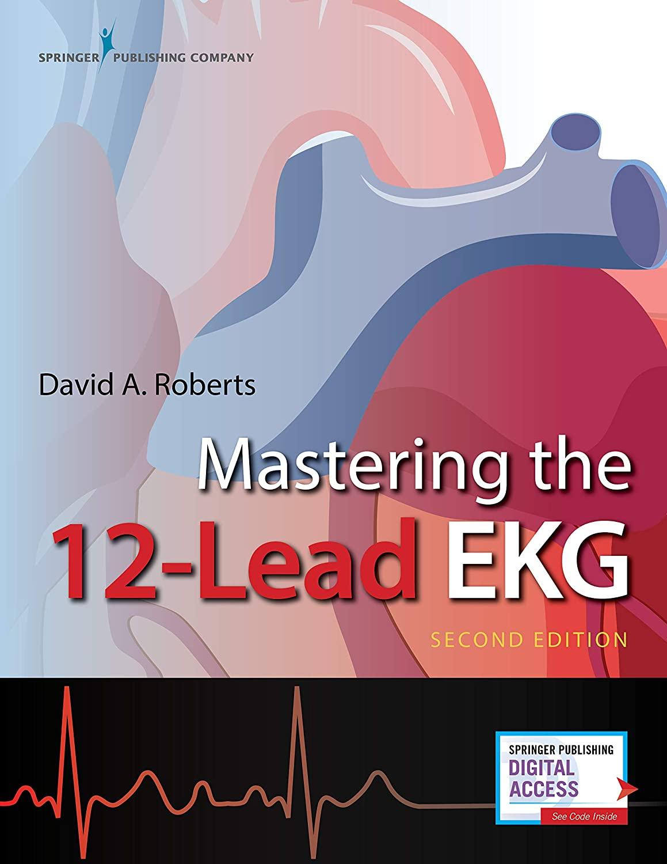 https://pickpdfs.com/mastering-the-12-lead-ekg-second-edition-2e-pdf-download-pickpdfs/